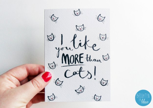 I Like You More Than Cats card